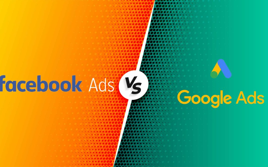 Google Ads VS Facebook Ads: quale scegliere?